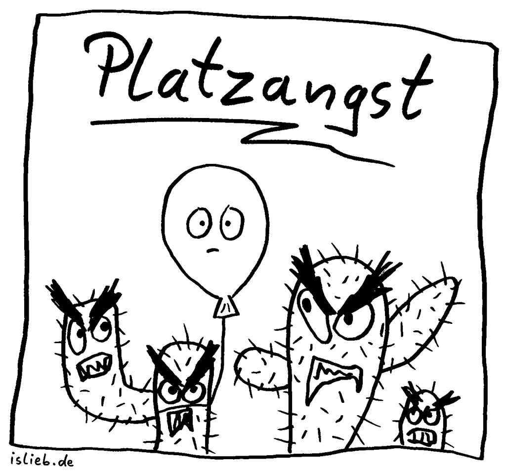 Platzangst | Strichmännchen-Cartoon | is lieb? | Kaktus, Kakteen, Luftballon, platzen, Klaustrophobie