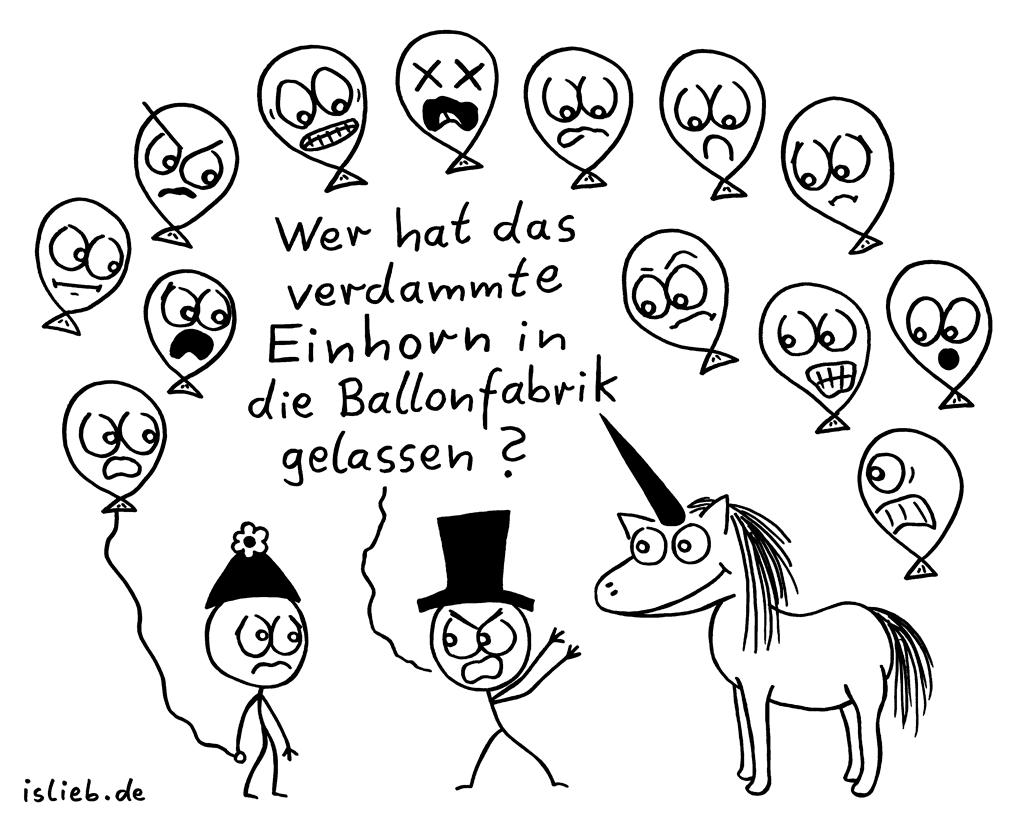 Inkompetenz | Strichmännchen-Cartoon | is lieb? | Wer hat das verdammte Einhorn in die Ballonfabrik gelassen? | Luftballons, Einhörner
