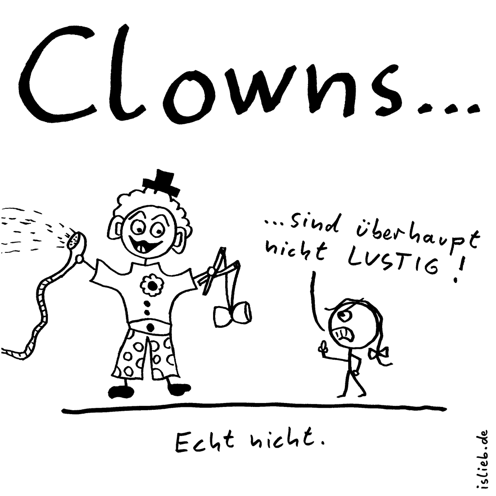 Die Wahrheit über Clowns | Strichmännchen-Cartoon | is lieb? | Clowns sind überhaupt nicht lustig! Echt nicht. | Humor