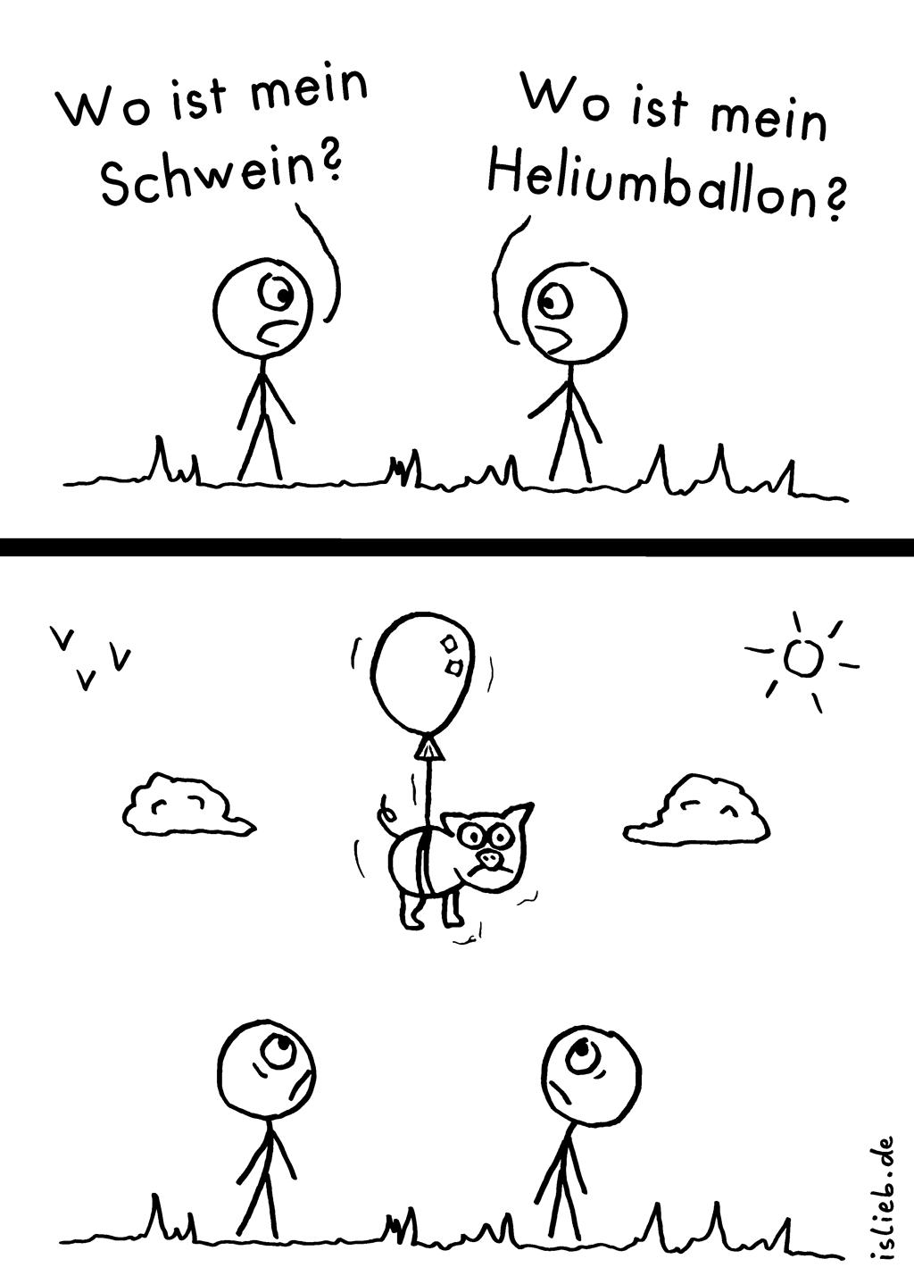Schweinerei | Strichmännchen-Comic | is lieb? | Wo ist mein Schwein? Wo ist mein Heliumballon? | Ballong, Luftballon, fliegen, verloren