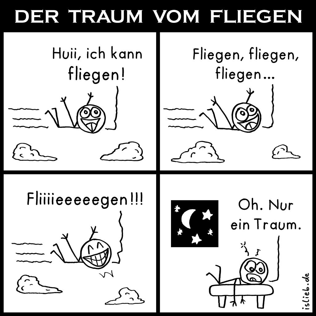 Der Traum vom Fliegen | Strichmännchen-Comic | is lieb? | Huii, ich kann fliegen! Oh. Nur ein Traum. | Freiheit, frei, Vogel, Flug, träumen