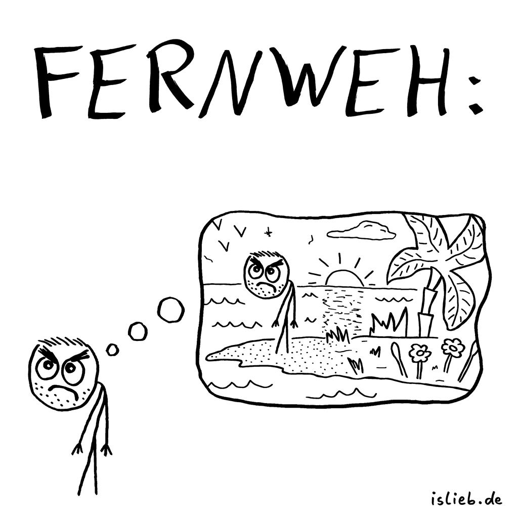 Fernweh | Strichmännchen-Cartoon | is lieb? | Urlaub, Ferien, verreisen, Strand, Meer, Palmen, Unzufriedenheit
