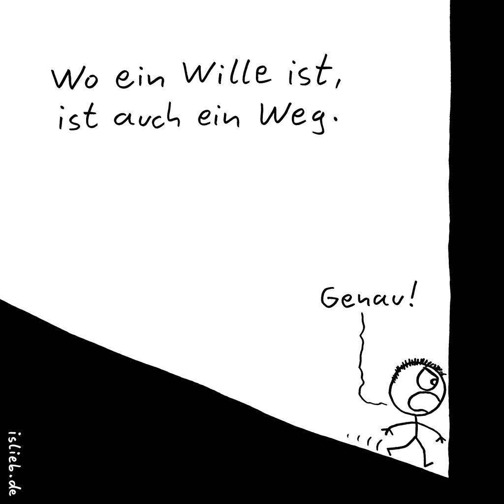 Wille | Strichmännchen-Cartoon | is lieb? | Wo ein Wille ist, ist auch ein Weg. Genau. Sturheit, Willenskraft, Entschlossenheit, Barriere