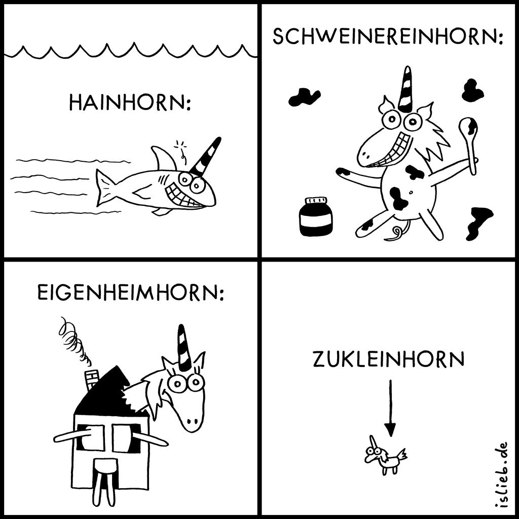 Vierhörner | Einhorn-Comic | is lieb? | Schweinereinhorn, Eigenheimhorn, Zukleinhorn | Schweinhorn, Keinhorn, Kleinhorn, Einhörner