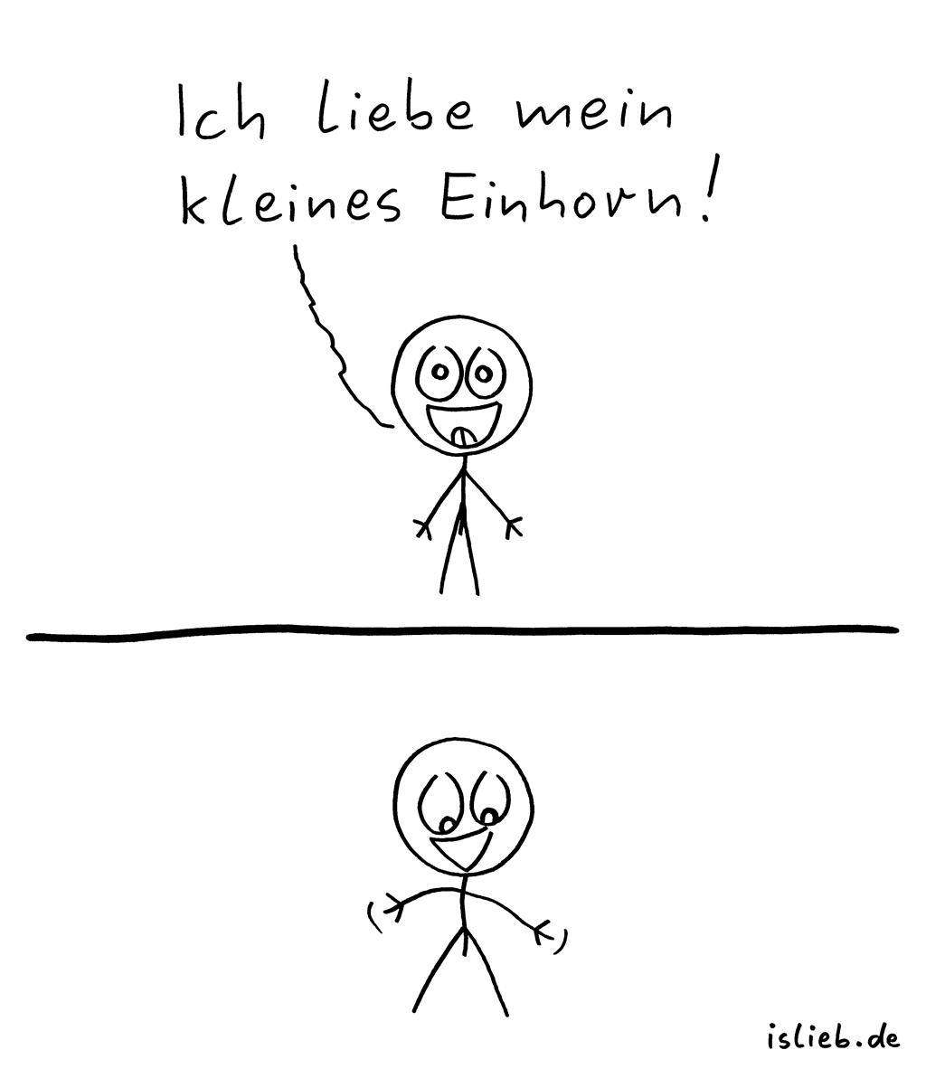 Mein kleines Einhorn | Strichmännchen-Comic | is lieb? | Ich liebe mein kleines Einhorn | Penis, Pimmel, kindisch, albern, pubertär