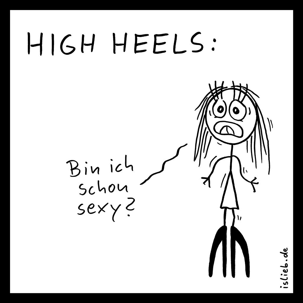 High Heels | Fashion-Cartoon | is lieb? | Bin ich schon sexy? | Schuhe, Mode, Emanzipation, Attraktivität