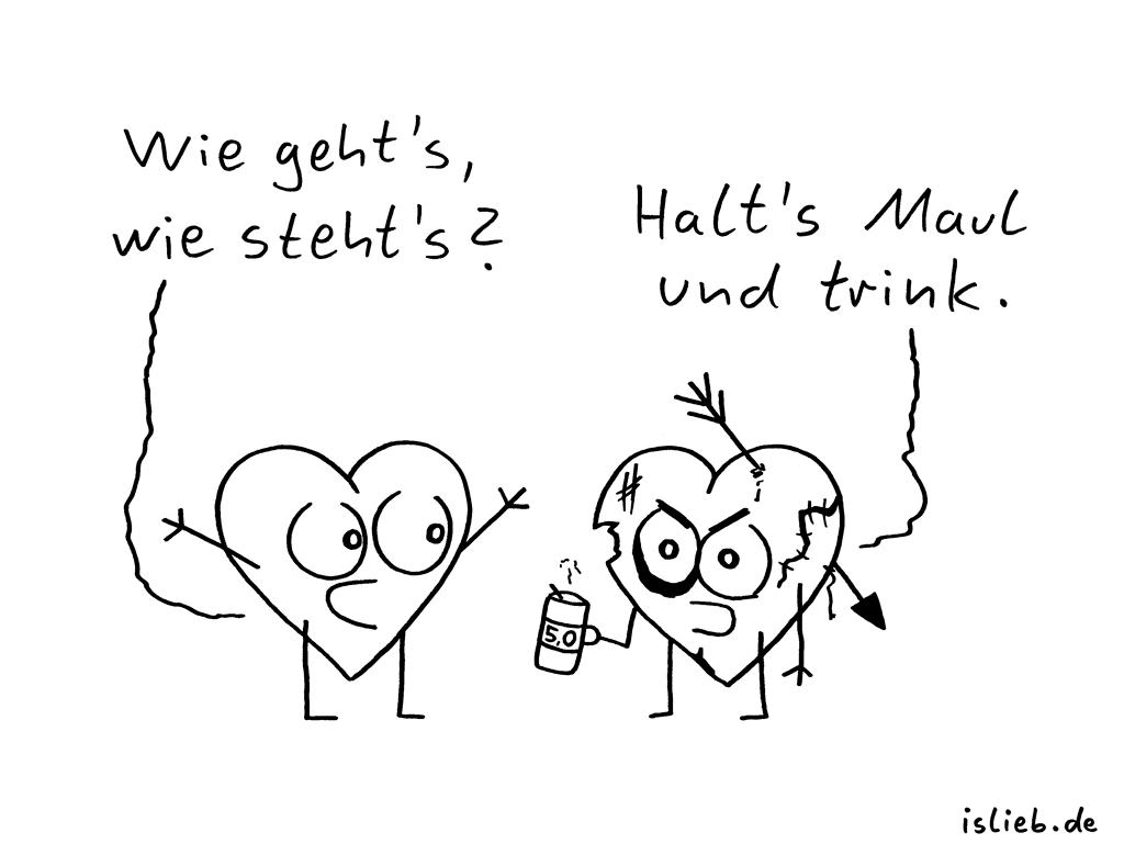 Harte Woche | Herz-Cartoon | is lieb? | Wie geht's, wie steht's? Halts Maul und trink. | Herzen, Bier, Frust, Stress, saufen