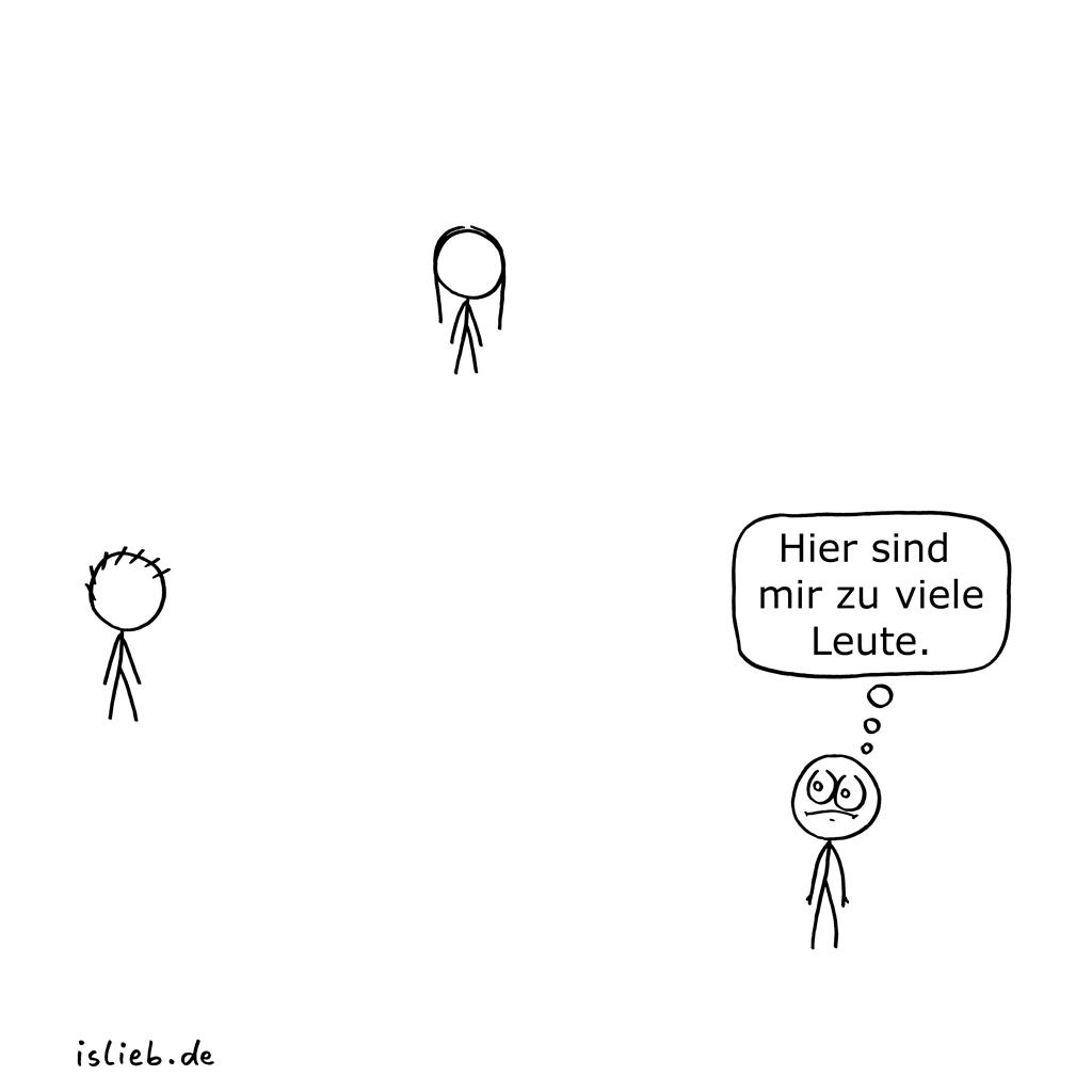 Leute | introvertierter Cartoon | is lieb? | Hier sind mir zu viele Leute | Menschen | Autismus, autistisch, Misanthropie, Klaustrophobie, Psychologie, introvertiert