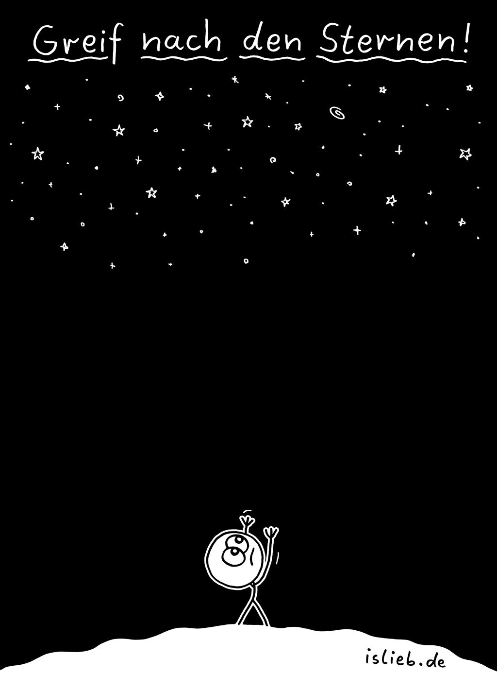 Greif nach den Sternen | Sternen-Cartoon | is lieb?