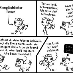 Abergläubischer Bauer | Schweine-Comic | is lieb?
