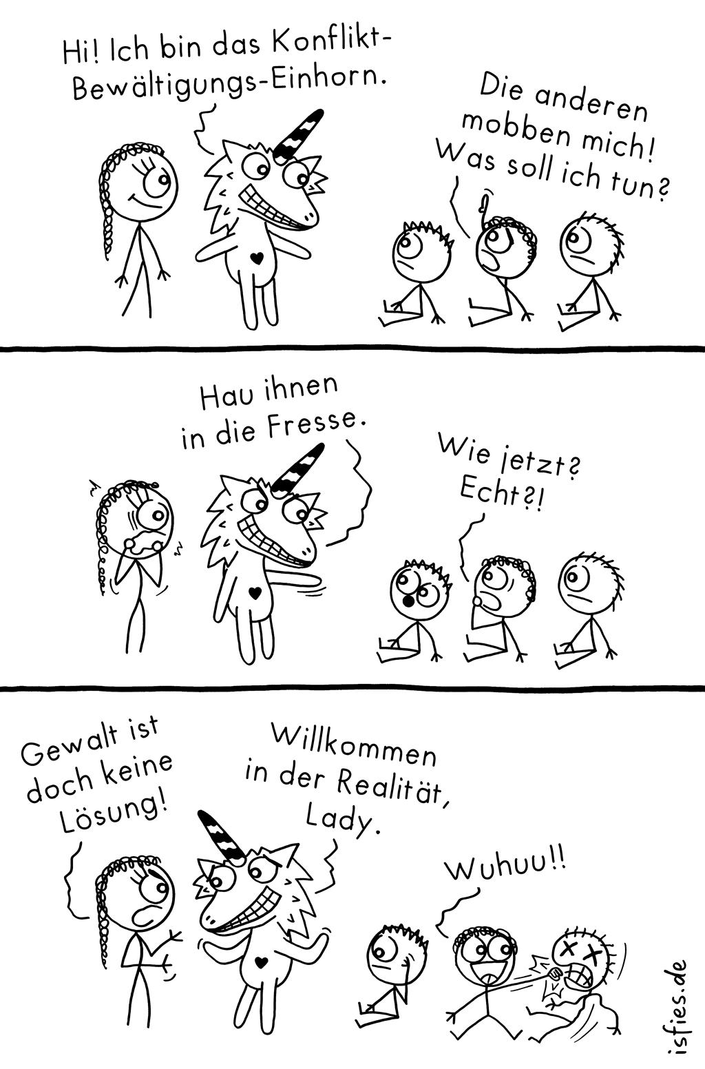 Konflikt-Bewältigungs-Einhorn | Is fies!
