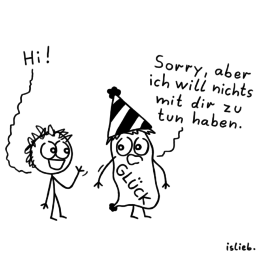 Ablehnung | Glücks-Cartoon | is lieb?