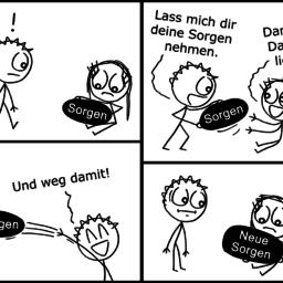 Deine Sorgen | Strichmännchen-Comic | is lieb?