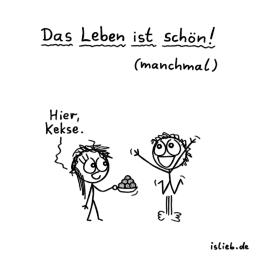 Manchmal | Keks-Cartoon | is lieb?
