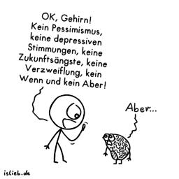 OK, Gehirn! | Kopf-Cartoon | Is lieb?