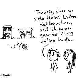 Kleine Läden | Konsum-Cartoon | is lieb?