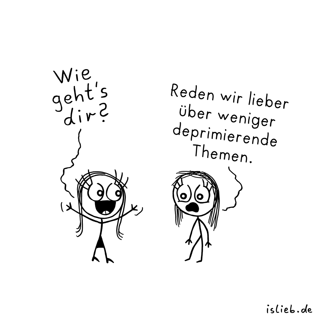Themawechsel | Smalltalk-Cartoon | is lieb?