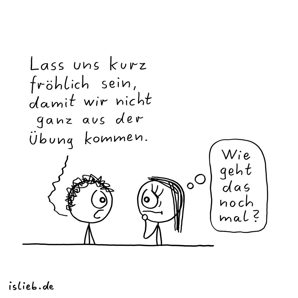 Aus der Übung | Strichmännchen-Cartoon | is lieb?