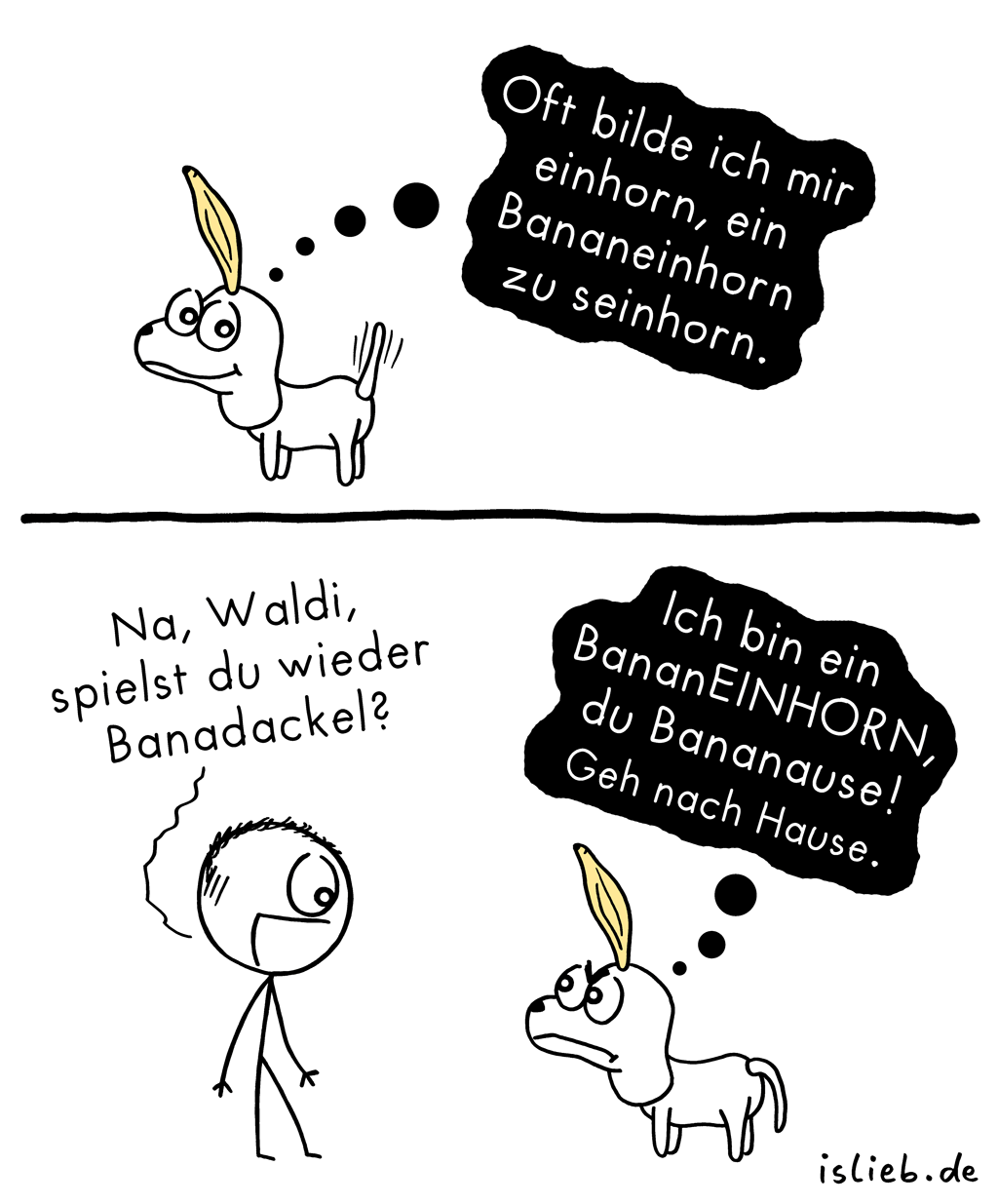 Bananeinhorn | Dackel-Comic | is lieb?