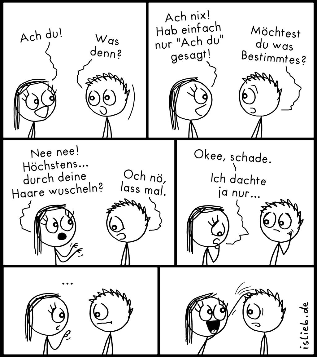 Ach du! | Wuschel-Comic | is lieb?