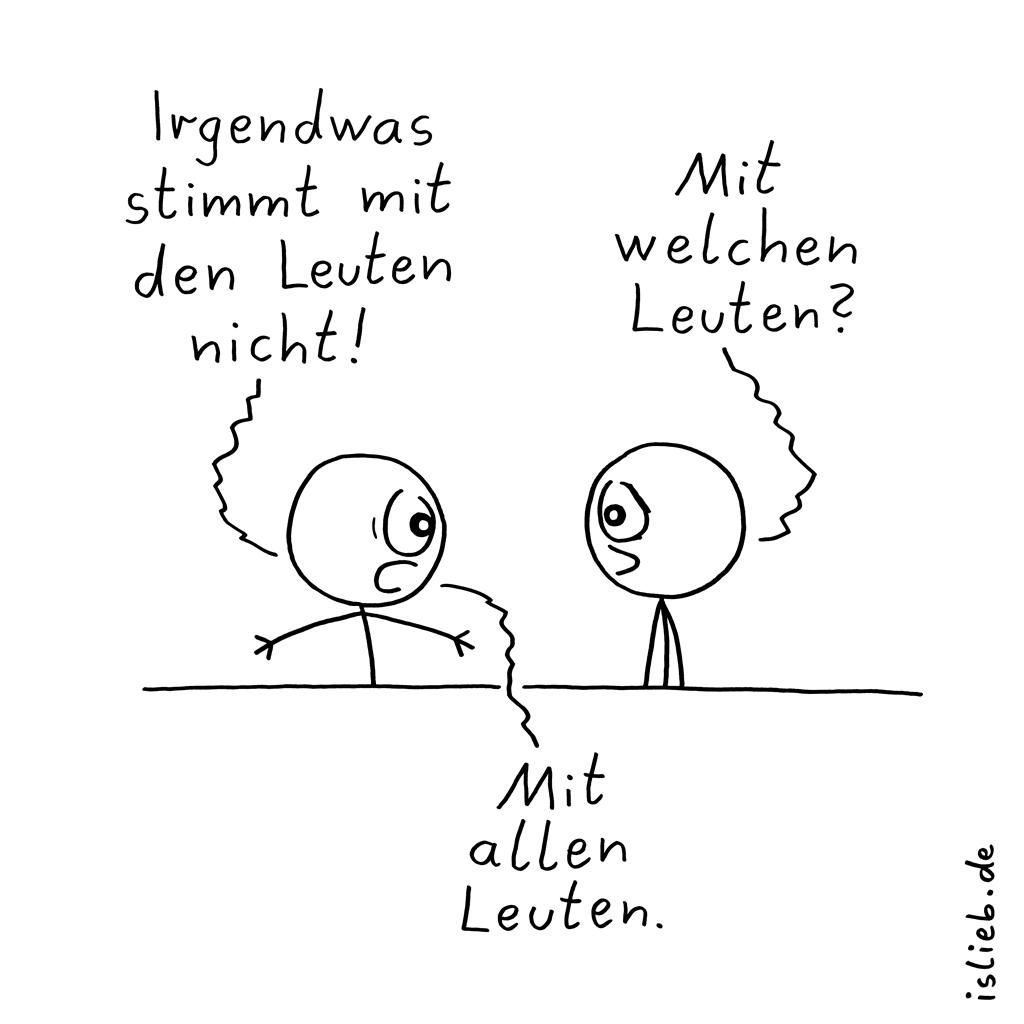 Mit den Leuten | Strichmännchen-Cartoon | is lieb?