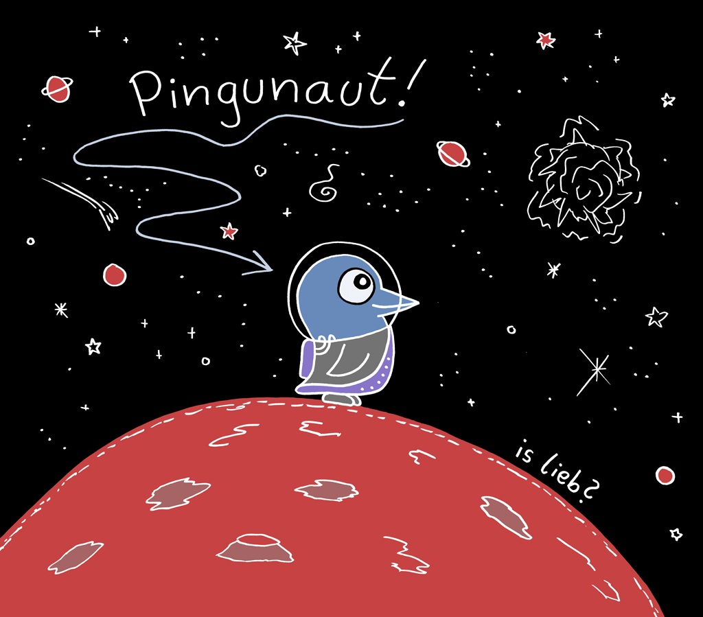 Pingunaut | Is lieb?