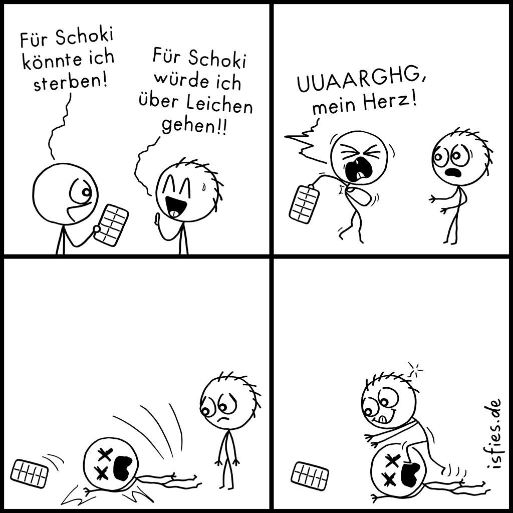 Für Schoki | Is fies!