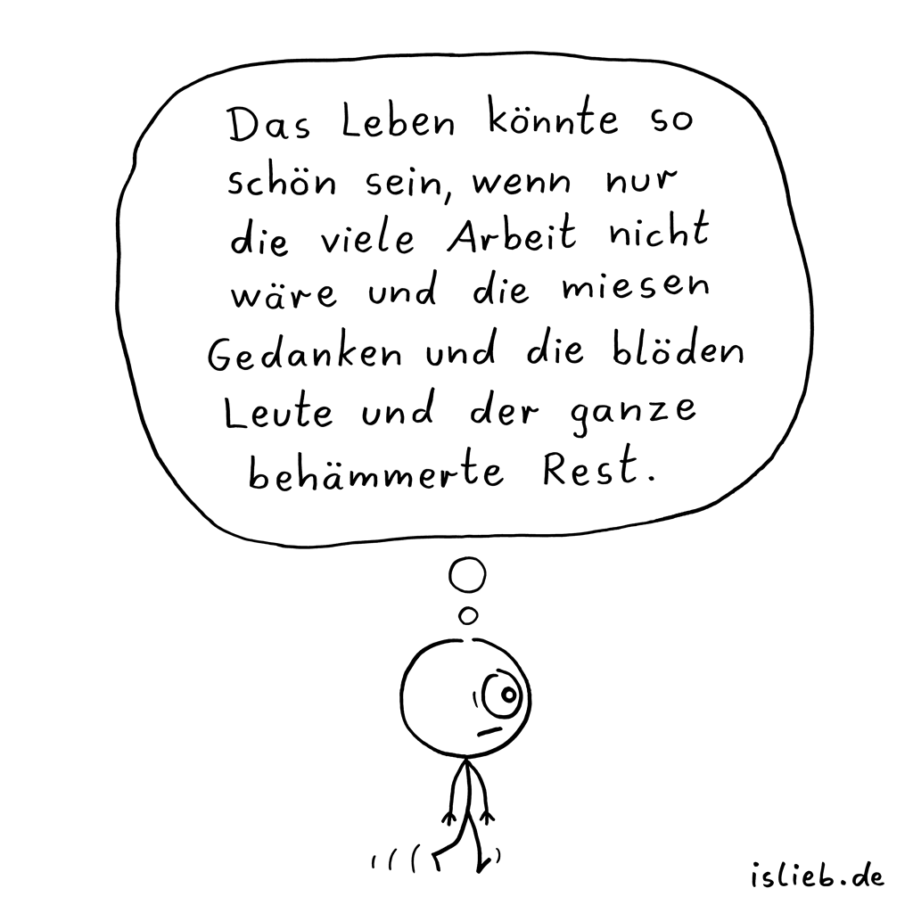 Könnte | Frust-Cartoon | is lieb?
