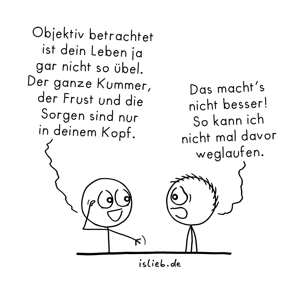 Objektiv betrachtet... | Kopf-Cartoon | is lieb?
