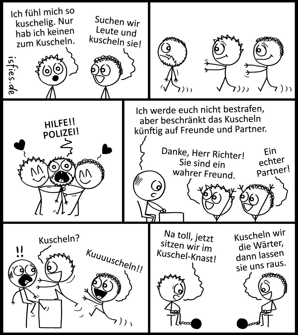 Kuschelkonsequenzen | Is fies!