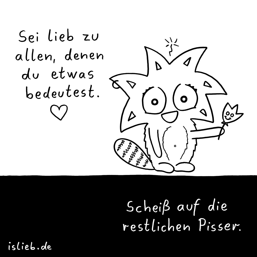 Lieb zu allen | Comic-Motto | is lieb?