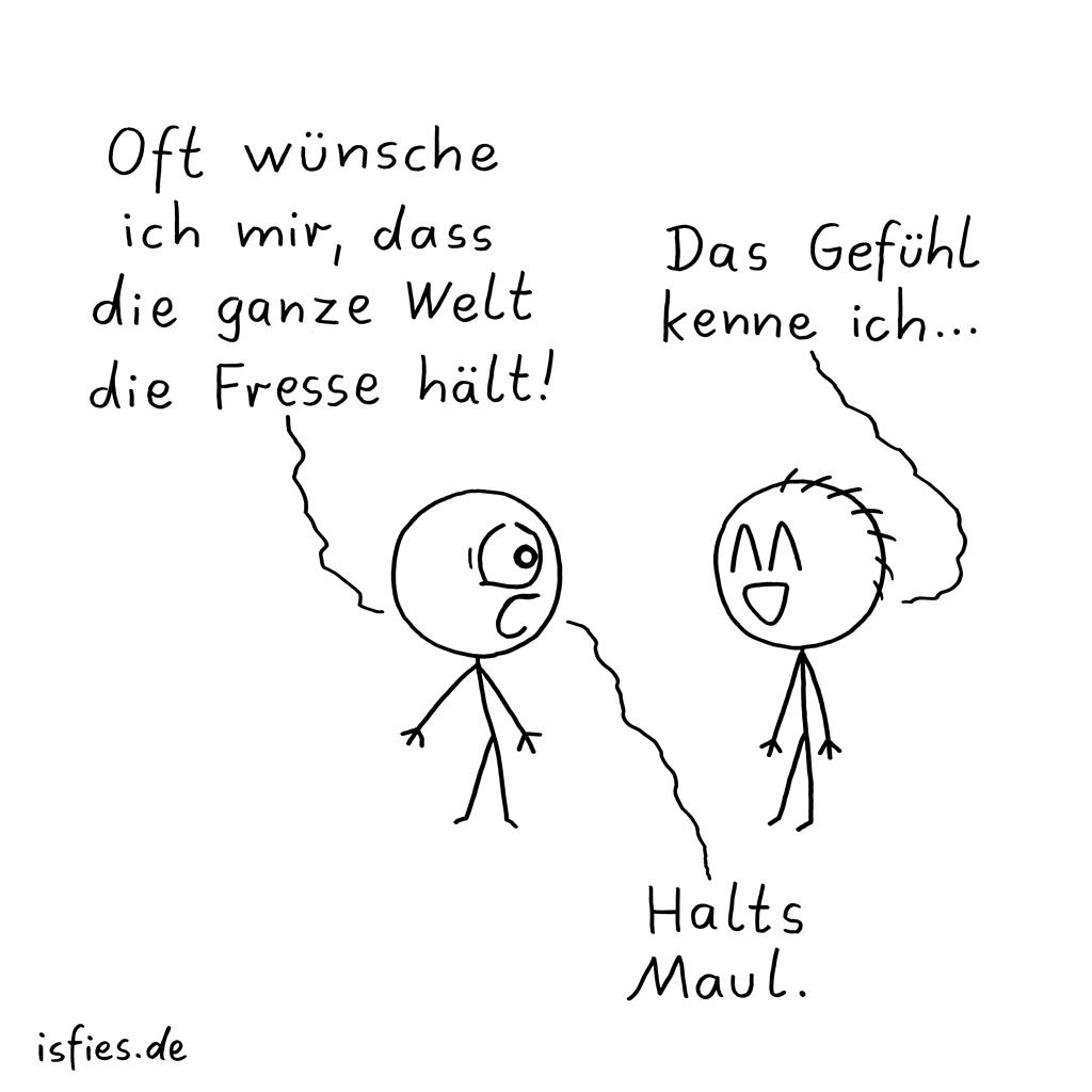 Häufiger Wunsch | Is fies!