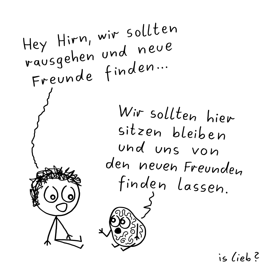 Neue Freunde | Introvertierter Cartoon | is lieb?