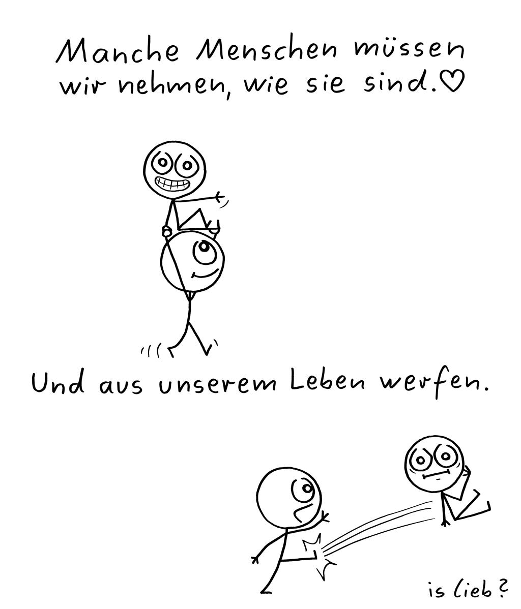 Wie sie sind | Strichmännchen-Comic | is lieb?