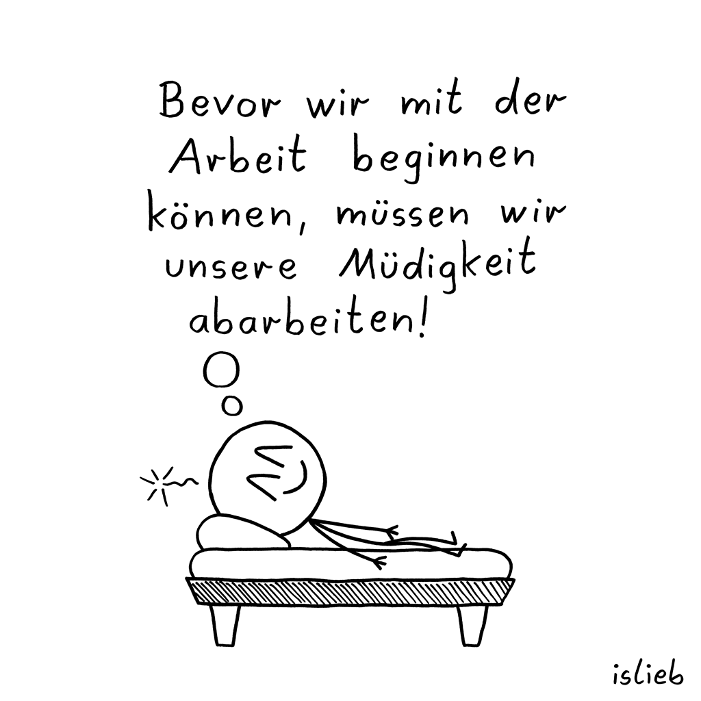 Arbeitsmotto | Philosophie-Cartoon | islieb